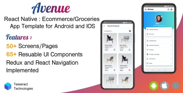 Avenue - React Native Ecommerce & Grocery/Mart App template - Android/IOS