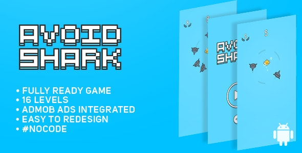 Avoid Shark - BASIC - Android game - Easy To Reskine - Admob Ads - CodeCanyon Item for Sale