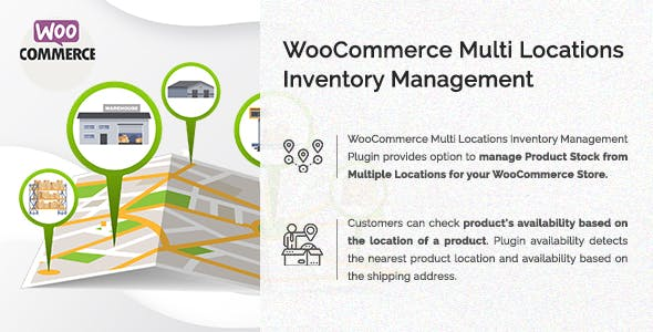 WooCommerce Multi Locations Inventory Management