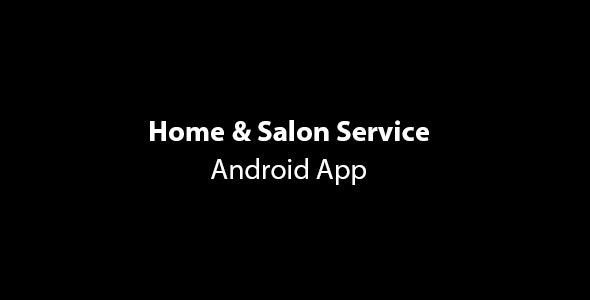 GoServices | Home & Salon Services Android App with Partner App & PHP Backend - CodeCanyon Item for Sale