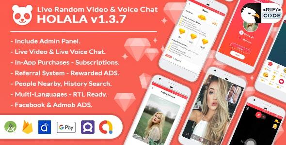 HOLALA v1.3.7 – Live Random VideoVoice Call + Admin Panel + Ads + In-App Purchases