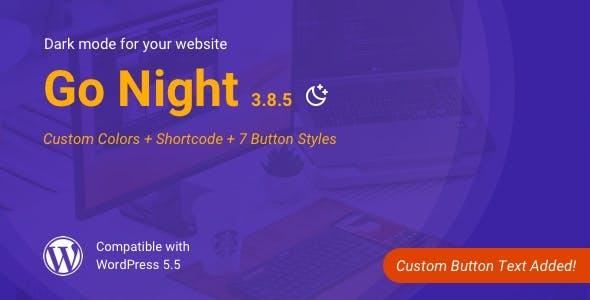Go Night Dark Mode / Night Mode WordPress Plugin