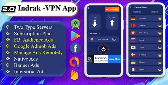 Indrak VPN App | VPN Facebook Ads | VPN Admob Ads | VPN with Subscription Plan | Secure VPN Servers