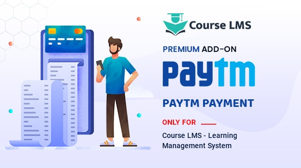 Course LMS Paytm Addon - CodeCanyon Item for Sale