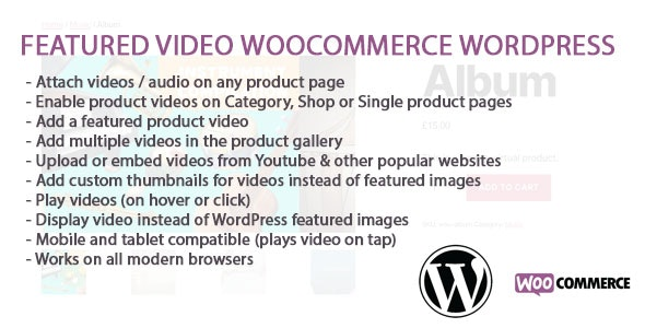 WooCommerce And WordPress Featured Video - CodeCanyon Item for Sale