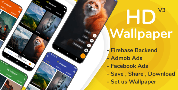 HD Wallpaper Android app with Firebase Backend, Admob and Facebook Ads