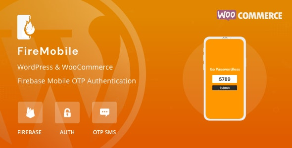 FireMobile- WordPress & WooCommerce firebase mobile OTP authentication - CodeCanyon Item for Sale