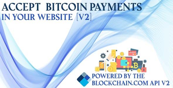 Blockchain Bitcoin Payments V2