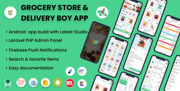 Single Grocery, Food, Pharmacy Store Android User & Delivery Boy Application With Admin Panel
