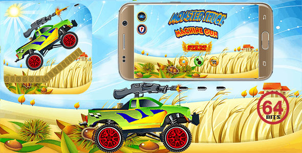 Monster Truck Machine Gun 64 Bits (Android Studio) - Without Any Ads