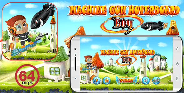 Machine Gun Hoverboard Boy 64 Bits - (Android Studio Project ) - Without Any Ads