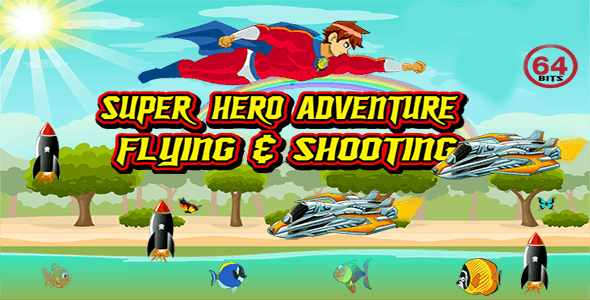 Super Hero Adventure 64 Bits (Android Studio) - Without Any Ads
