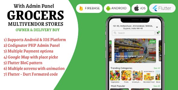"""Grocers"" Multivendor Grocery Stores with Flutter + PHP Admin Panel + Owner App + Delivery Boy App"