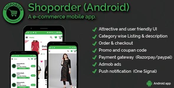 Shoporder (Android) - e-commerce application (single and multi vendor)