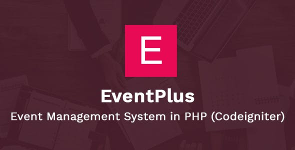 EventPlus - Event Management System in PHP (Codeigniter) - Online Ticket Purchase System
