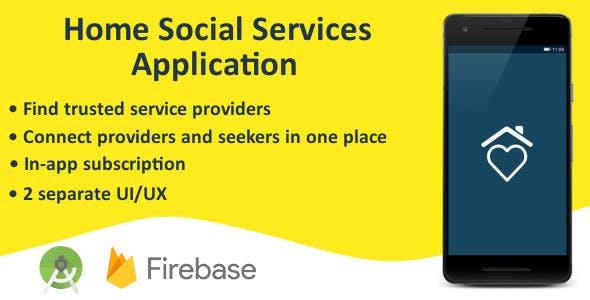 Home Social Services Application (Android - Firebase)