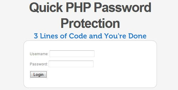 Quick PHP Password Protection (Login System)        Nulled