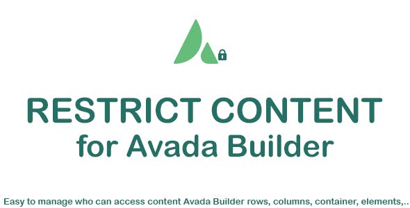 Restrict Content for Avada Builder (Fusion Builder)
