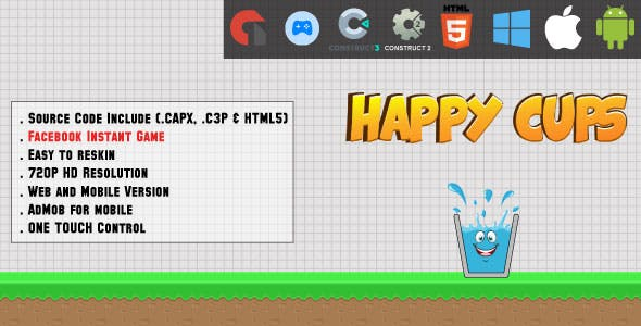 Happy Cups - HTML5 Game - Web & Mobile + AdMob (CAPX, C3p and HTML5)