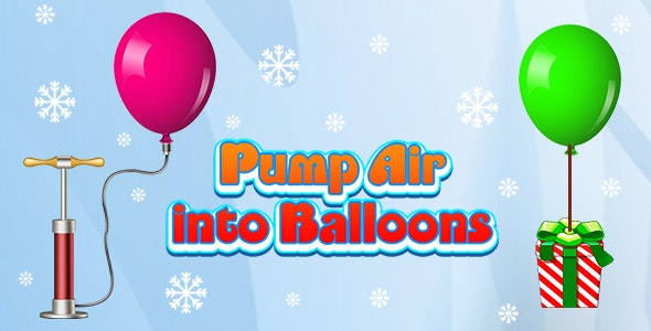 Pump Air into Balloon (CAPX and HTML5) Christmas Game - CodeCanyon Item for Sale