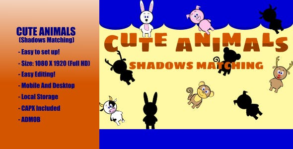 Cute Animals | Shadows Matching | Construct 2 | Admob