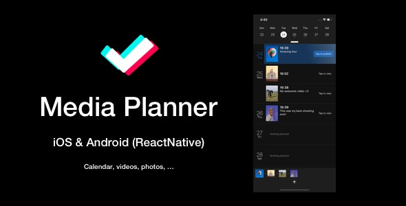 Media Planner, Publisher, Scheduler Mobile App (ReactNative: iOS & Android) - CodeCanyon Item for Sale
