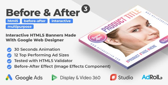 Before & After 3 - Interactive Animated HTML5 Banner Ad Templates (GWD)