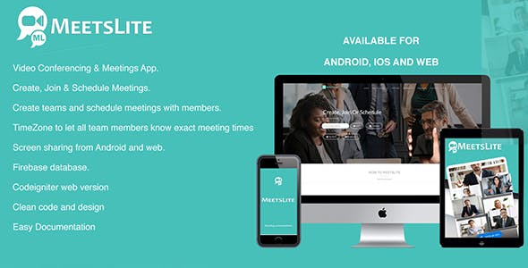 MeetsLite Webinar, Conferencing and Video Sharing Solution Android, iOS, WEB & Desktop
