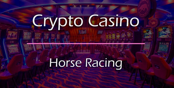 Horse Racing Game Add-on for Crypto Casino - CodeCanyon Item for Sale