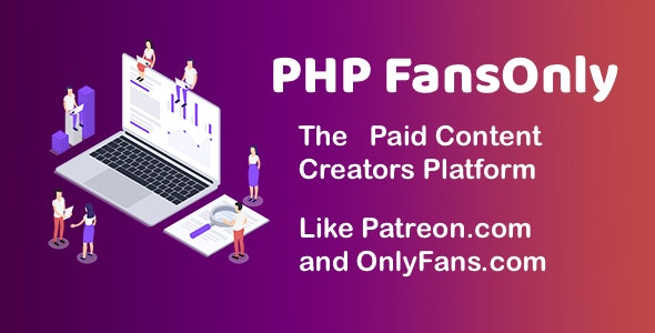 PHP FansOnly Patrons - Paid Content Creators Platform - CodeCanyon Item for Sale