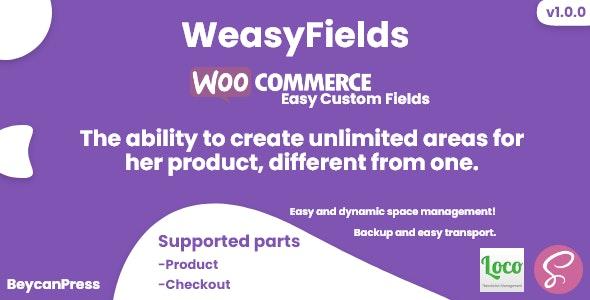 WeasyFields : WooCommerce Easy Custom Fields - CodeCanyon Item for Sale