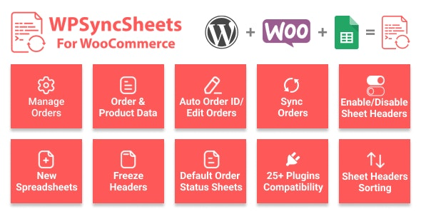 WPSyncSheets For WooCommerce - Manage WooCommerce Orders with Google Spreadsheet - CodeCanyon Item for Sale