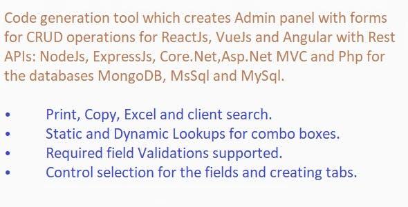Code Generator for React/Vue/Angular+Apis NodeJs/.Net Core/Asp.net/Php+Databases MongoDB/MsSql/MySql