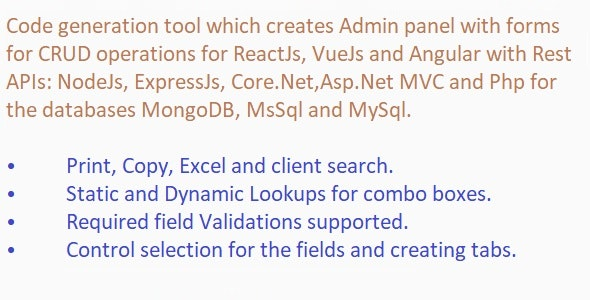 Code Generator for React/Vue/Angular+Apis NodeJs/.Net Core/Asp.net/Php+Databases MongoDB/MsSql/MySql - CodeCanyon Item for Sale