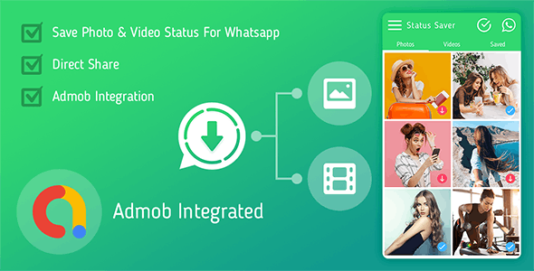 Status Saver For Whatsapp : Download Photos & Videos - CodeCanyon Item for Sale