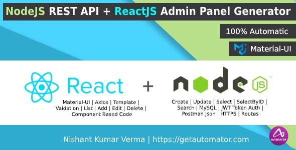NodeJS REST API + ReactJS Admin Panel Generator from MySQL + JWT + Postman Json