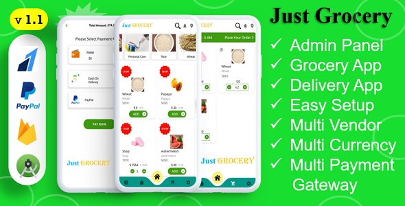 Just Grocery App   Grocery At Home   Paypal & Razorpay Integrated   Delivery & Customer App - CodeCanyon Item for Sale