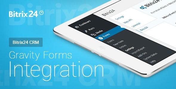 Gravity Forms - Bitrix24 CRM - Integration   Gravity Forms - Bitrix24 CRM - Интеграция - CodeCanyon Item for Sale