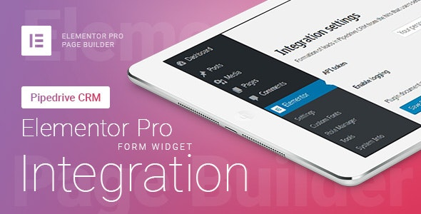 Elementor Pro Form Widget - Pipedrive CRM - Integration - CodeCanyon Item for Sale