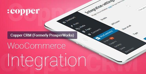 WooCommerce - ProsperWorks (Copper) CRM - Integration