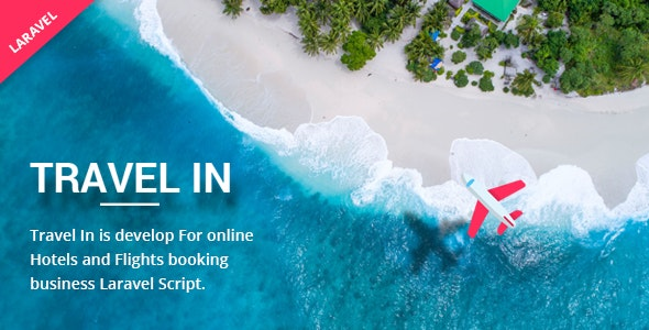 Travelin - Hotel & Air Tickets Booking Laravel Script - CodeCanyon Item for Sale