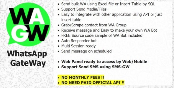 WA-GW – WhatsApp and SMS GateWay (Blast and Chatbot) with SAAS Support – 24 july 2021
