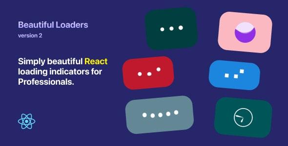 Beautiful Loaders 2 - React loading indicators - CodeCanyon Item for Sale