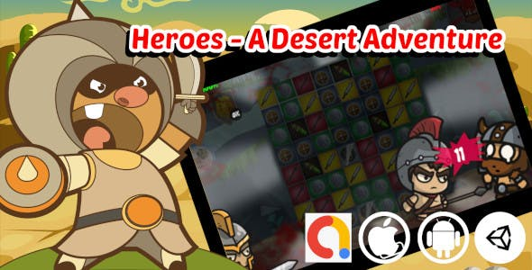 Heroes - A Desert Adventure Unity Match 3 Game Project with Admob ad for Android and iOS