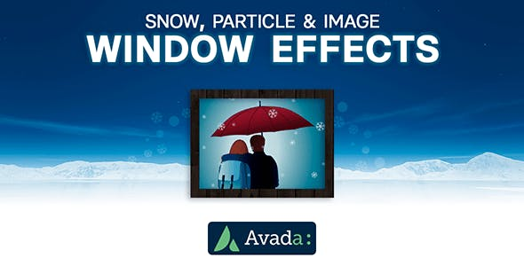Avada Builder - Snow, Particle & Image Window Effects for Avada Live (v7+)