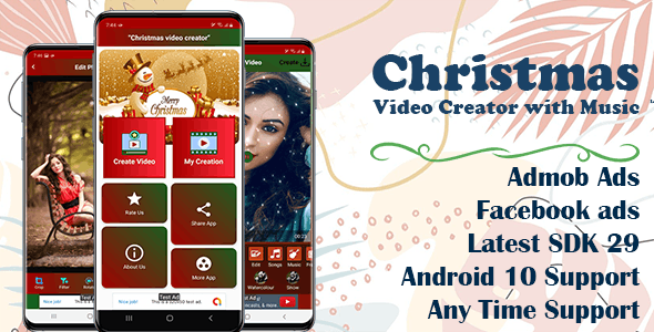 Christmas Video Creator With Song(SDK 29 and Android 10 supported)