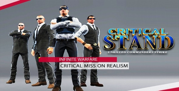Critical Stand Unkilled Commander Strike Project Unity - CodeCanyon Item for Sale