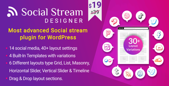 Social Stream Designer - Instagram Facebook Twitter Feed - Social media Feed Grid Gallery Plugin