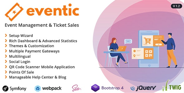 Eventic - Ticket Sales and Event Management System - CodeCanyon Item for Sale