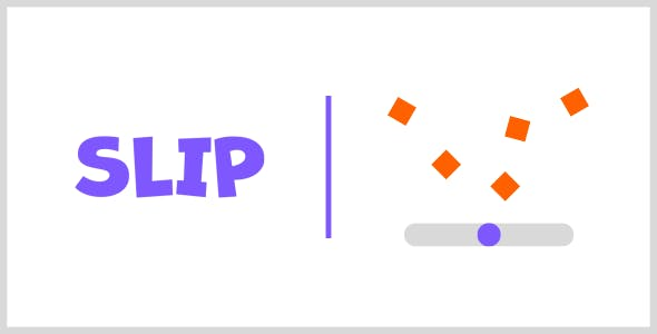 Slip | HTML5 | CONSTRUCT 3